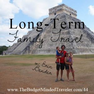 Bmt 044 Long Term Family Travel With Erin Bender